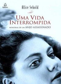 Capa do livro Uma Vida Interrompida.